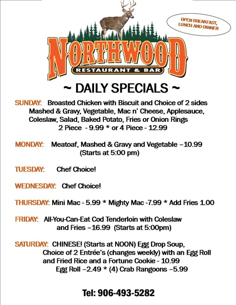 Daily Specials The Northwood Drummond Island